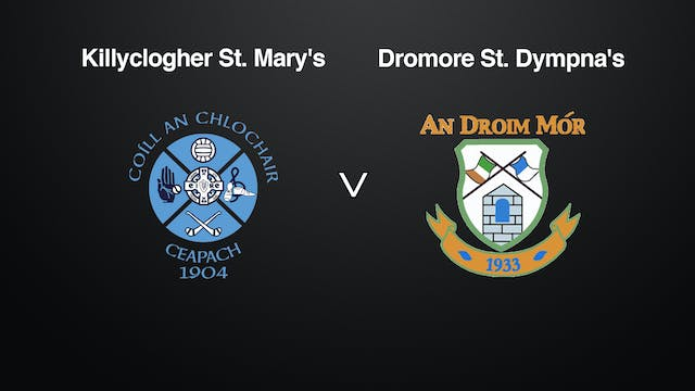 TYRONE Sen. Div.1 League Final, Killyclogher St. Mary's v. Dromore St. Dympna's