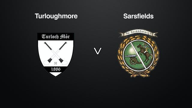 GALWAY SHC QF Turloughmore v Sarsfields