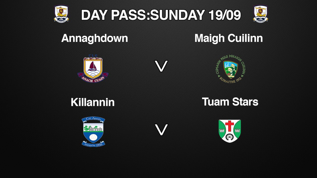 GALWAY SFC 2 Game Day Pass Sunday 19/09