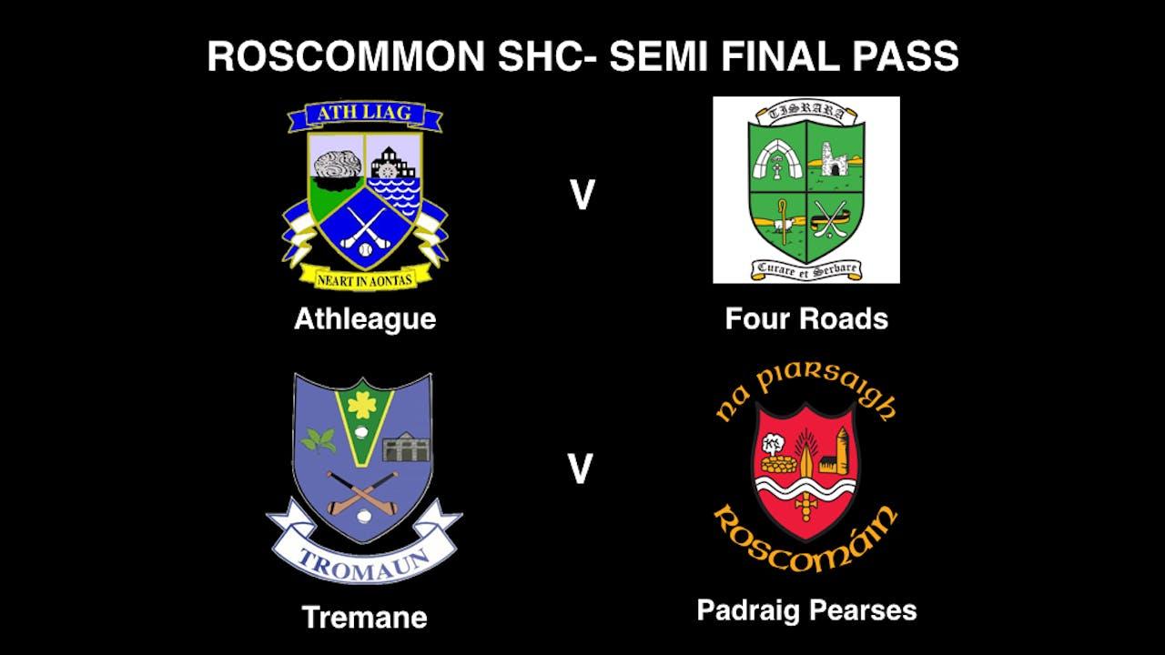 ROSCOMMON SHC Semi-Finals, Day Pass Sunday 13/09