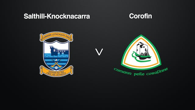 GALWAY SFC QF Salthill-Knocknacarra v...