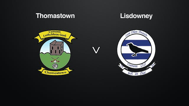 KILKENNY IHC FINAL Thomastown v Lisdo...