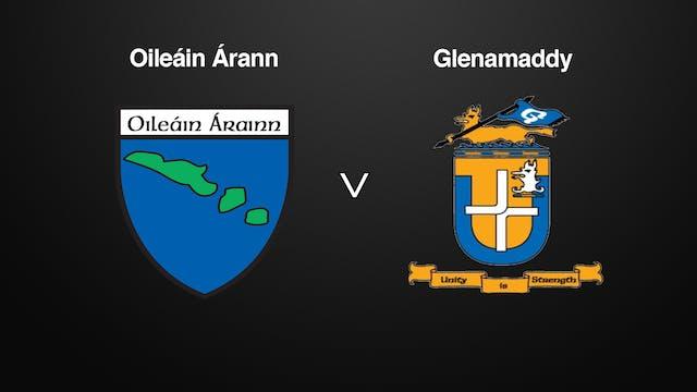 GALWAY IFC, Glenamaddy v Oileáin Árann