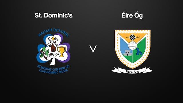 ROSCOMMON IFC QF St. Dominic's v Éire Óg