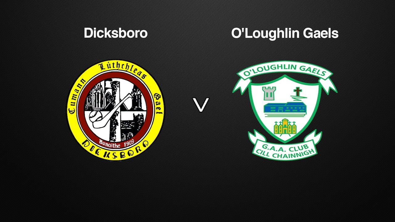 KILKENNY SHL, Dicksboro v O'Loughlin Gaels