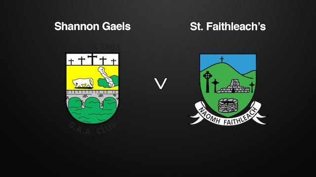 ROSCOMMON IFC QF Shannon Gaels v St. ...