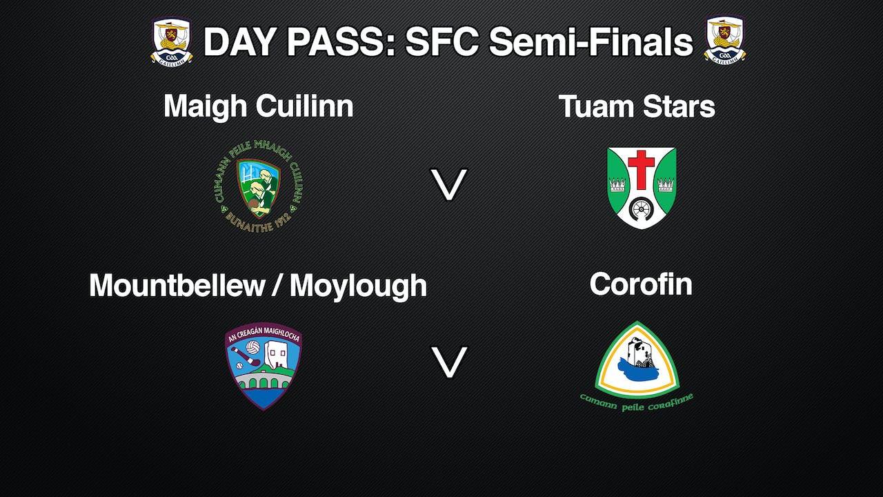 GALWAY SFC Semi Finals SUNDAY 27/09 DAY PASS