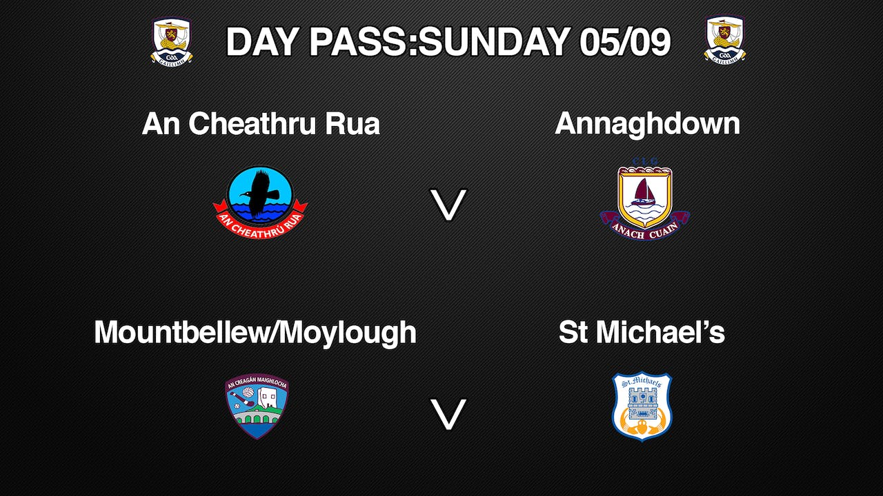GALWAY SFC 2 Game Day Pass Sunday 05/09