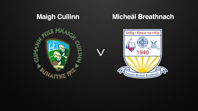 GALWAY Claregalway Hotel SFC Maigh Cuilinn v Micheál Breathnach