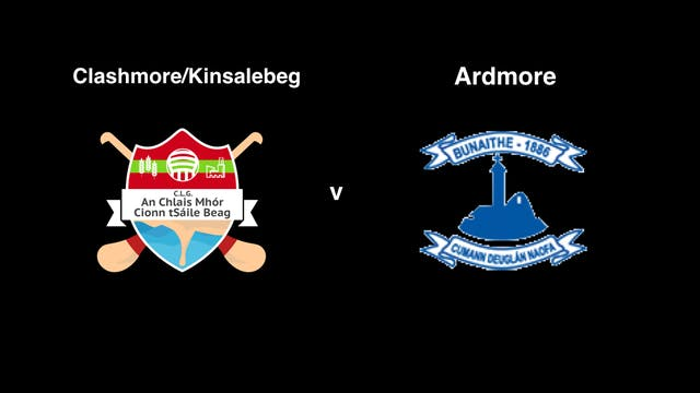 WATERFORD SFC Clashmore/Kinsalebeg v Ardmore