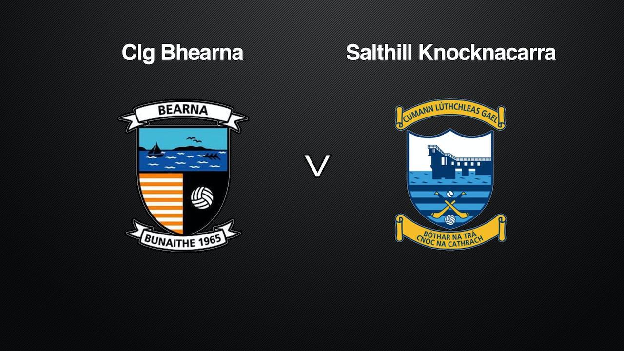 GALWAY SFC Clg Bhearna v Salthill Knocknacarra