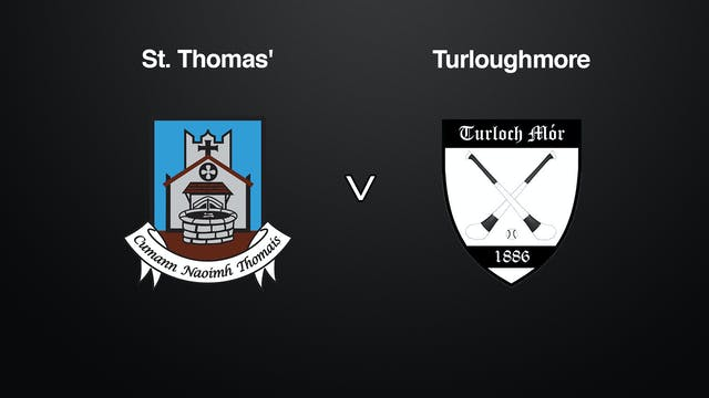 GALWAY SHC Final, St. Thomas' v Turloughmore