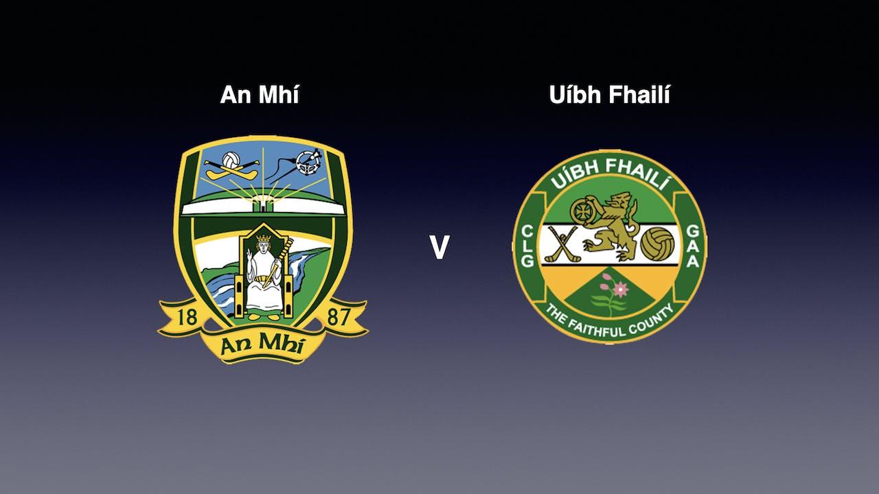 Leinster MFC Final 2020- Meath v Offaly