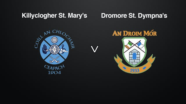 TYRONE Sen. Div1 League, Killyclogher v. Dromore