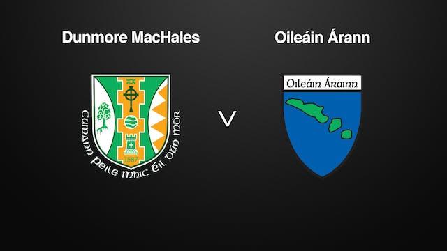 GALWAY IFC Dunmore MacHales v Oileáin Árann