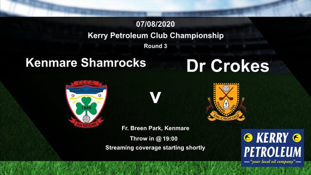 KERRY CLUB CH'SHIP Kenmare Shamrocks v Dr. Crokes