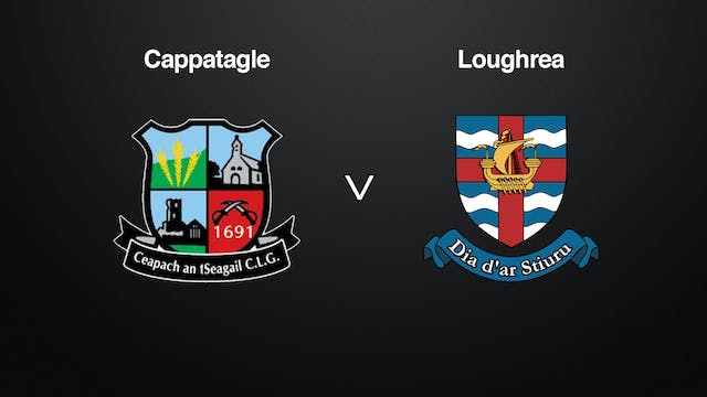 GALWAY SHC Cappataggle v Loughrea