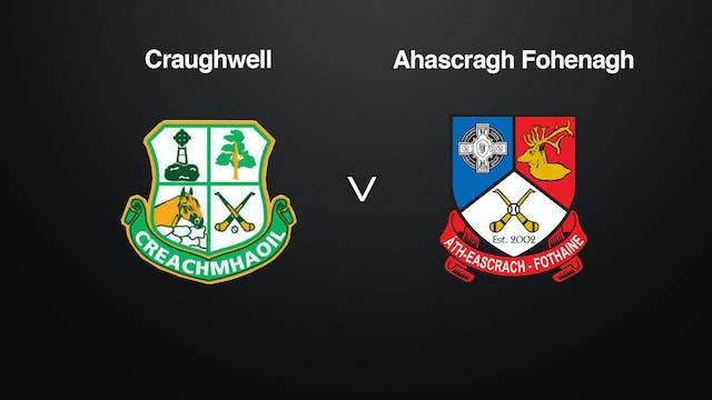 GALWAY SHC Craughwell v Ahascragh Fohenagh
