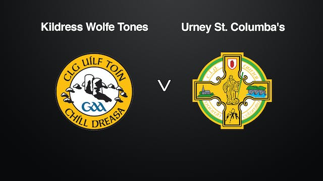 TYRONE JFC QF Kildress Wolfe Tones v Urney St. Columba's
