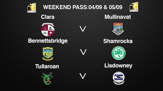 Kilkenny SHL Weekend Pass 04-05 Sept