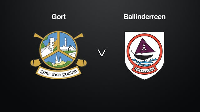 GALWAY Brooks SHC Gort v Ballinderreen