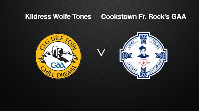 TYRONE JFC Semi-Final Kildress Wolfe Tones v Cookstown Fr. Rock's GAA