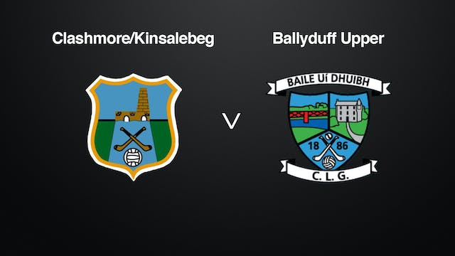 WATERFORD IHC Western FINAL Clashmore/Kinsalebeg v Ballyduff Upper