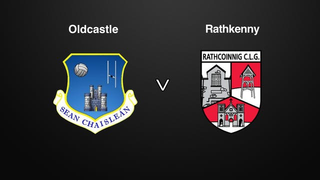 Meath IFC SF Oldcastle v Rathkenny