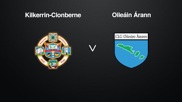GALWAY IFC QF Kilkerrin-Clonberne v Oileáin Árann