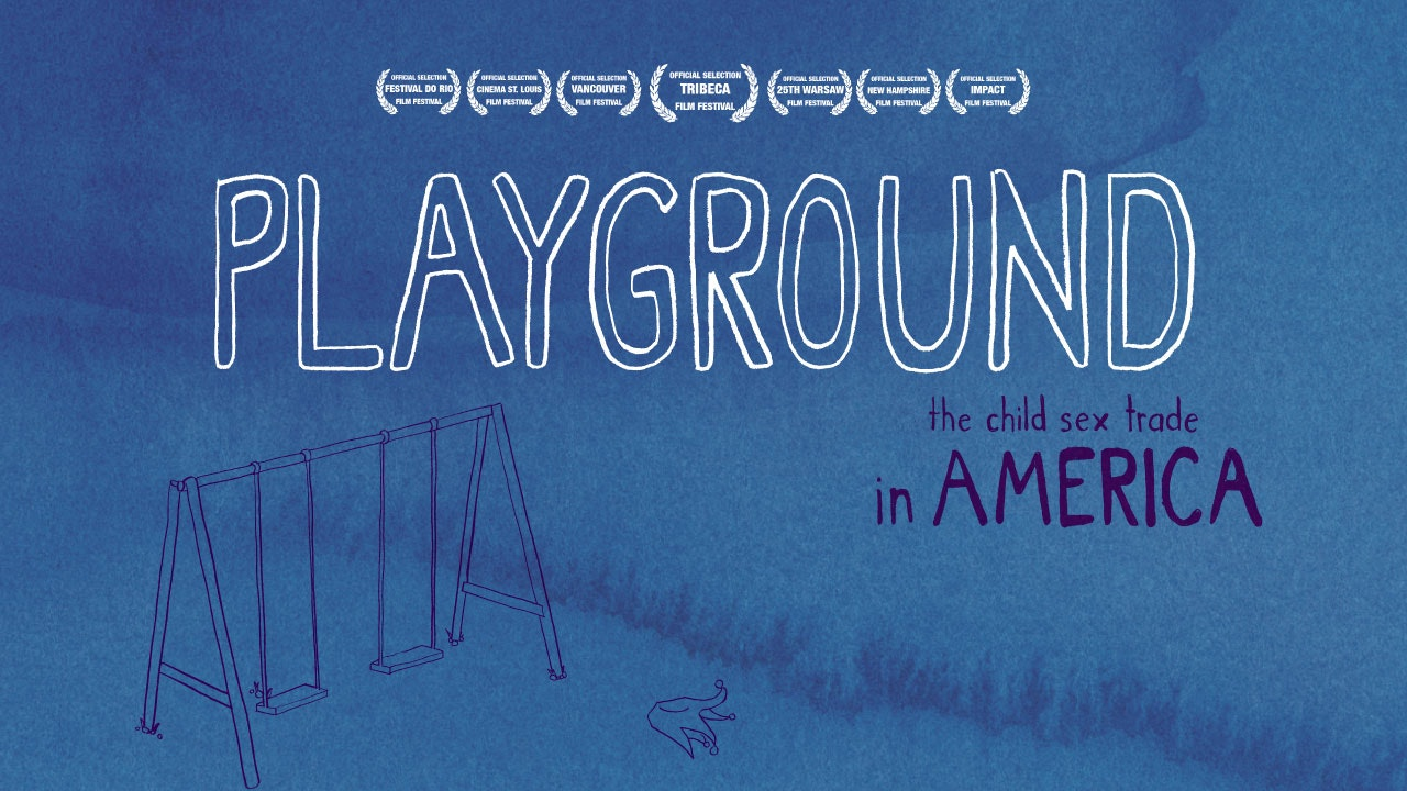 PLAYGROUND: The Child Sex Trade in America (with Bonus Material!)