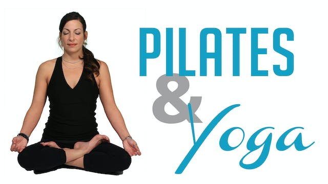 Pilates & Yoga - 8 Week Plan