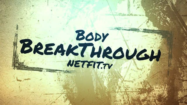 Body Breakthough