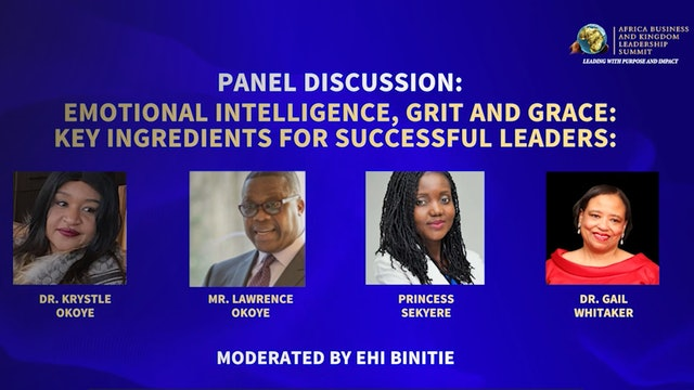 Day 2 PM Panel-Emotional Intelligence, Grit and Grace