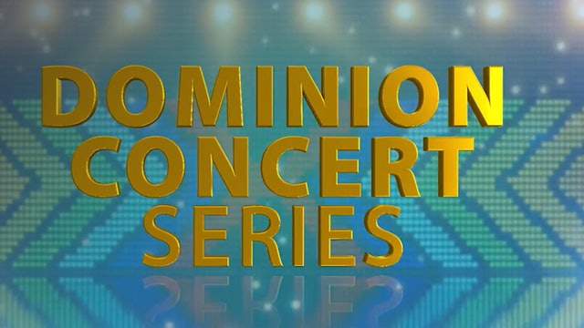 Dominion Concert Series