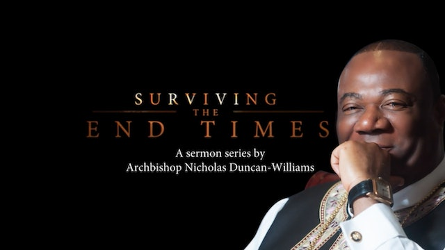NDW Sermon Series-SURVIVING THE END TIMES