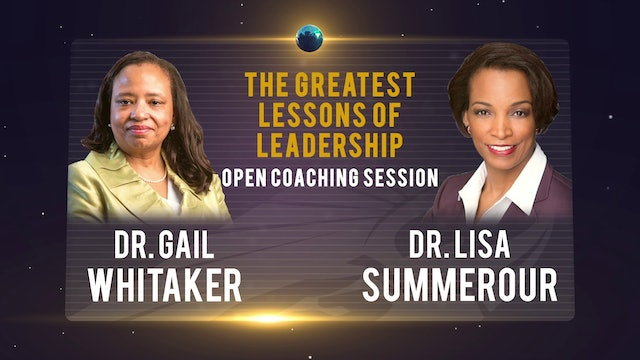 The Greatest Lessons of Leadership- Dr. Lisa Summerour & Dr. Gail Whitaker