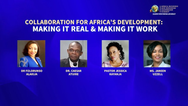 Making It Real and Making It Work: Collaboration for Africa's Development