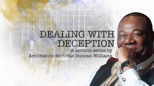 Sermon Series- Dealing with Deception (Trailer)