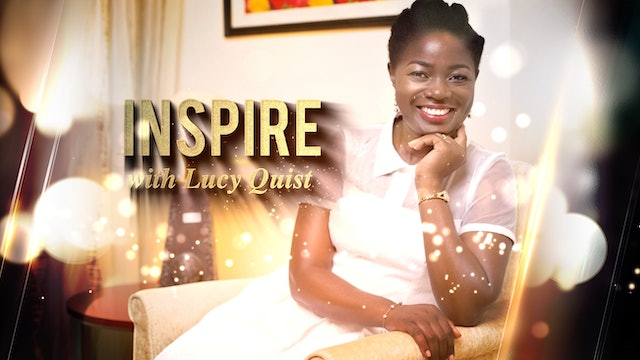 INSPIRE- Lucy Quist
