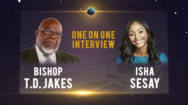 One on One with Bishop T.D. Jakes