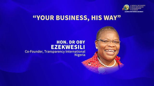 Your Business, His Way with Dr. Oby E...