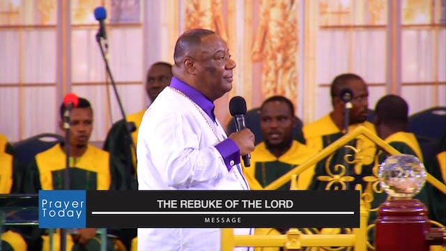The Rebuke of the Lord - Part 1|Praye...
