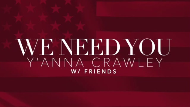 "Y'Anna Crawley & Friends- "" We Need You"""