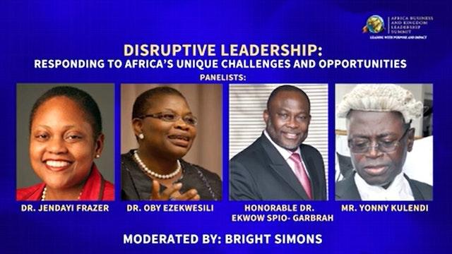 Day 1 PM Panel- Disruptive Leadership