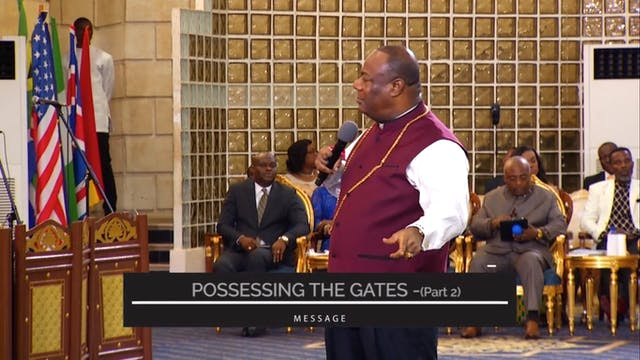 Possessing the Gates - Part 2 | Praye...