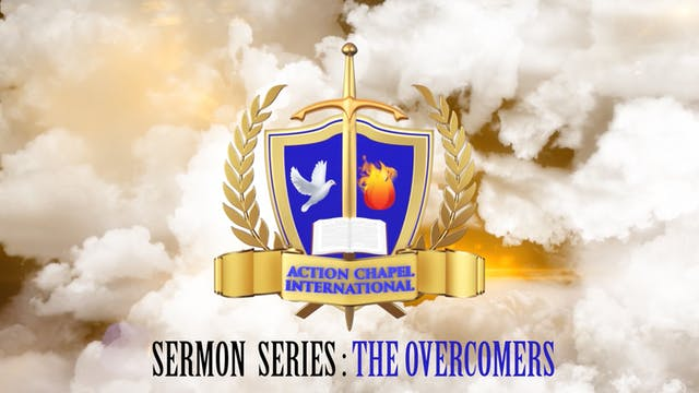NDW SERMON SERIES- The Overcomers (3 ...