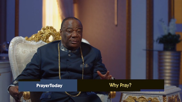 Why We Pray | Prayer Today with Archbishop Nicholas Duncan-Williams