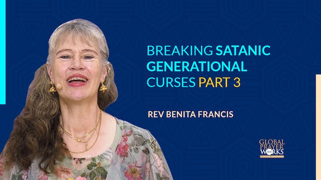 Breaking Satanic Generational Curses ...