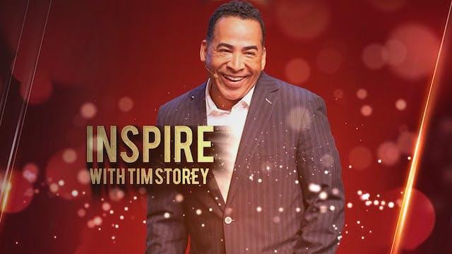 INSPIRE- Tim Storey