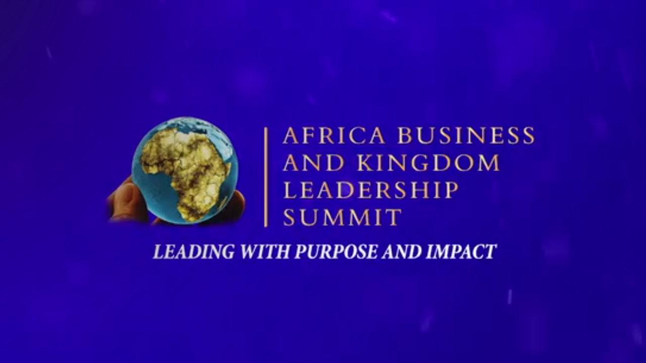 Africa Kingdom and Business Leadership Summit